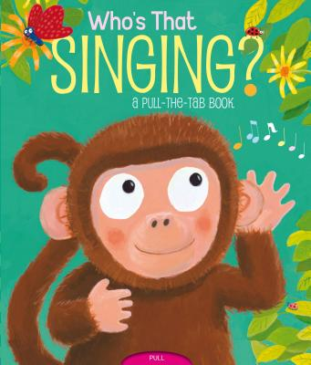 "Who's That Singing?: A Pull-the-Tab Book (Pull-The-Tab Books (Little Simon)), ""Chapman, Jason"""