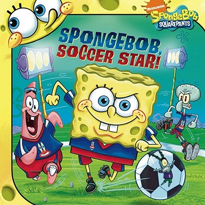 Image for SpongeBob, Soccer Star! (Spongebob Squarepants (8x8))