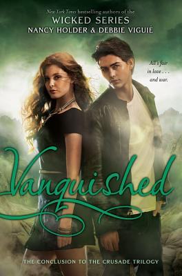 Image for VANQUISHED WICKED SERIES / THE CONCLUSION TO THE CRUSADE TRILOGY