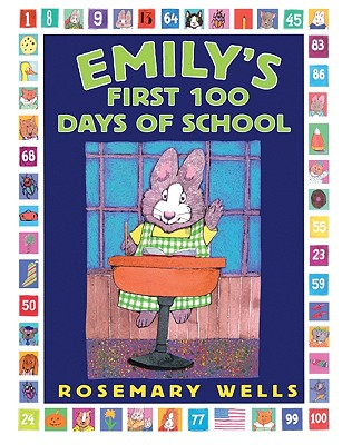 Emily's First 100 Days Of School (Turtleback School & Library Binding Edition), Wells, Rosemary