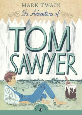 The Adventures Of Tom Sawyer (Turtleback School & Library Binding Edition) (Puffin Classics), Twain, Mark