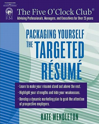Image for PACKAGING YOURSELF : THE TARGETED RESUME