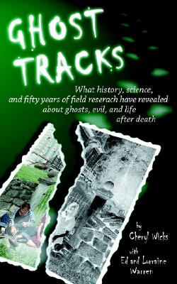 """Image for """"Ghost Tracks: What history, science and fifty years of field research have revealed about ghosts, evil, and life after death"""""""