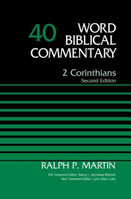 Image for WBC Vol. 40, 2 Corinthians: Revised (Word Biblical Commentary)