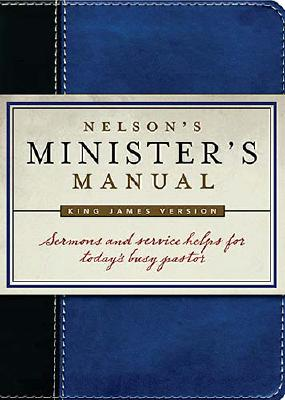 Image for Nelson's Minister's Manual: King James Version