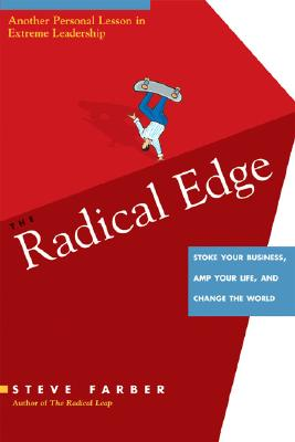 Image for The Radical Edge: Stoke Your Business, Amp Your Life, and Change the World
