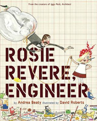 Image for Rosie Revere, Engineer