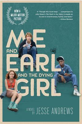 Image for Me and Earl and the Dying Girl (Movie Tie-in Edition)
