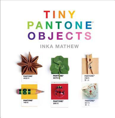 Tiny PANTONE Objects, Inka Mathew