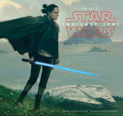 Image for The Art of Star Wars: The Last Jedi