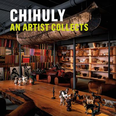 Image for Chihuly: An Artist Collects