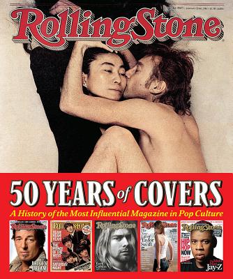 Image for Rolling Stone 50 Years of Covers: A History of the Most Influential Magazine in Pop Culture
