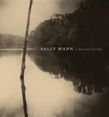 Sally Mann: A Thousand Crossings, Greenough, Sarah; Kennel, Sarah