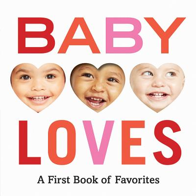 Image for Baby Loves: A First Book of Favorites