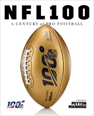 Image for NFL 100: A CENTURY OF PRO FOOTBALL