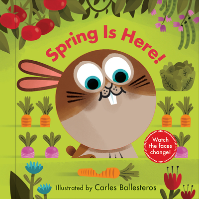 Image for SPRING IS HERE! (A CHANGING FACES BOOK)