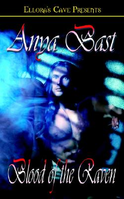 """Blood of the Raven (The Embraced, Book 2)"", ""Bast, Anya"""