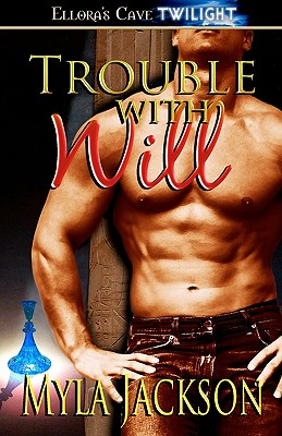 Image for Trouble with Will (Ellora's Cave Presents)
