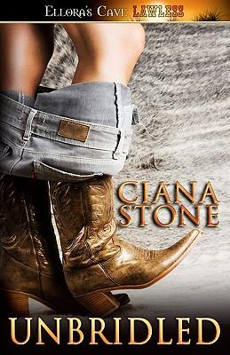 "Unbridled, ""Stone, Ciana"""