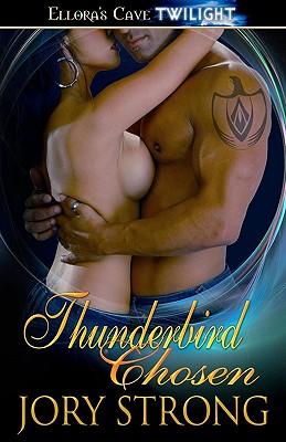 "Thunderbird Chosen, ""Strong, Jory"""