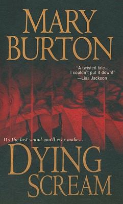 Dying Scream, Mary Burton