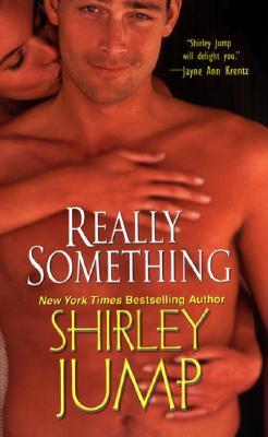 Really Something (Zebra Contemporary Romance), SHIRLEY JUMP