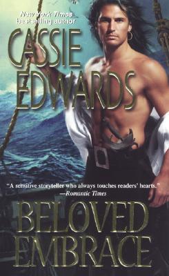 Beloved Embrace (Zebra Historical Romance), Cassie Edwards