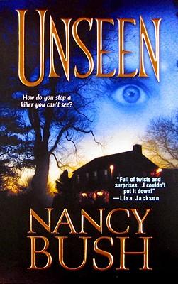 Unseen, NANCY BUSH