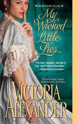 "My Wicked Little Lies (Sinful Family Secrets), ""Alexander, Victoria"""