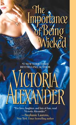 IMPORTANCE OF BEING WICKED, THE, ALEXANDER, VICTORIA