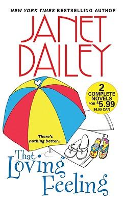 That Loving Feeling, Janet Dailey