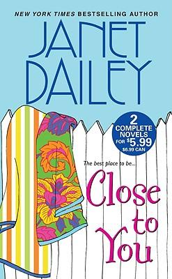 Close To You, Janet Dailey