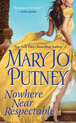 Nowhere Near Respectable (The Lost Lords), Mary Jo Putney