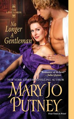 No Longer A Gentleman (The Lost Lords), Mary Jo Putney