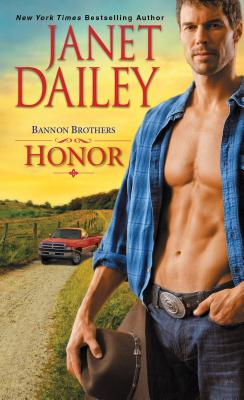 Bannon Brothers: Honor (Bannon Brothers Trilogy), Janet Dailey