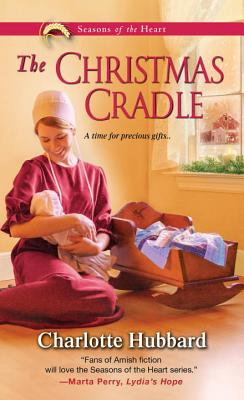Image for The Christmas Cradle (Seasons of the Heart)