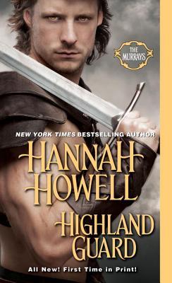 Highland Guard (The Murrays), Hannah Howell