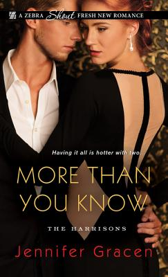 More Than You Know (The Harrisons), Jennifer Gracen