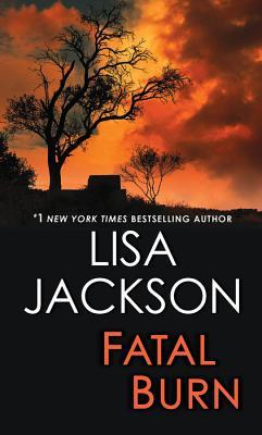 Fatal Burn, Lisa Jackson