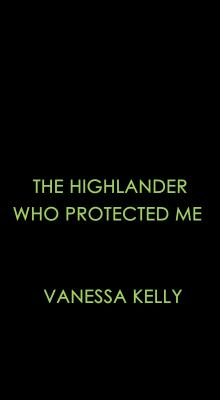 Image for The Highlander Who Protected Me (Clan Kendrick)