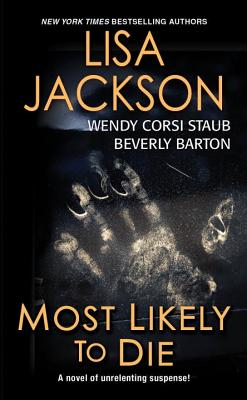 Most Likely To Die, Beverly Barton, Wendy Corsi Staub, Lisa Jackson