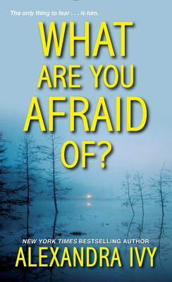 Image for What Are You Afraid Of?
