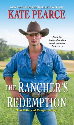 Image for The Rancher's Redemption (The Millers of Morgan Valley)