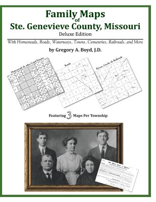 Family Maps of Ste. Genevieve County, Missouri, Boyd J.D., Gregory A.