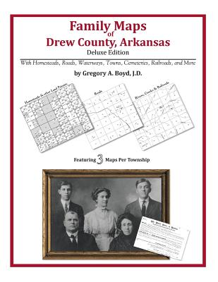 Family Maps of Drew County, Arkansas, Boyd J.D., Gregory A