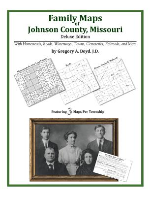 Family Maps of Johnson County, Missouri, Boyd J.D., Gregory A.