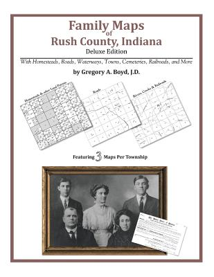 Family Maps of Rush County, Indiana, Boyd J.D., Gregory A