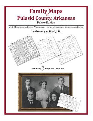 Image for Family Maps of Pulaski County, Arkansas