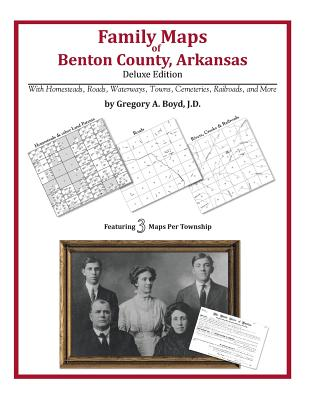 Family Maps of Benton County, Arkansas, Boyd J.D., Gregory A