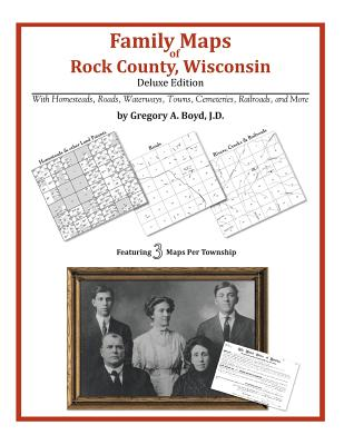 Family Maps of Rock County, Wisconsin, Boyd J.D., Gregory A.